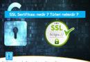 SSL Sertifikası Nedir ? Önemi ve Çeşitleri Nelerdir ?